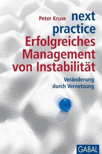 Peter Kruse - Erfolgreiches Management von IUnstabilität