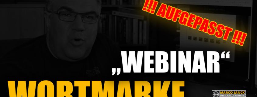 Begriff Webinar ist Wortmarke