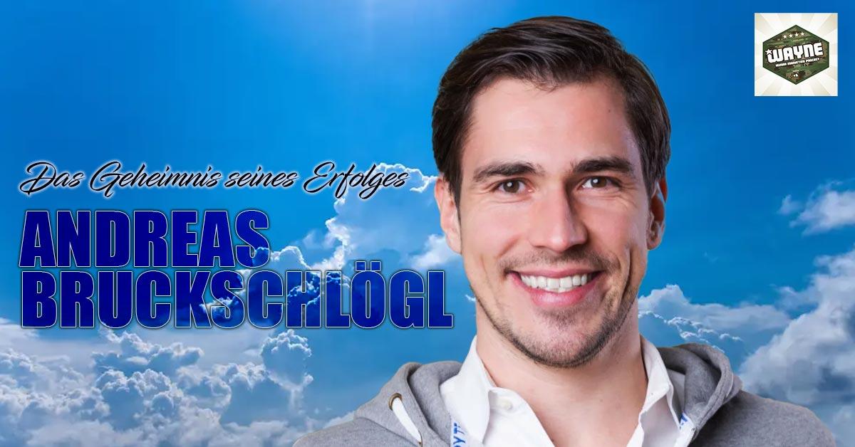 Andreas Bruckschlögl - Das Geheimnis seines Erfolges